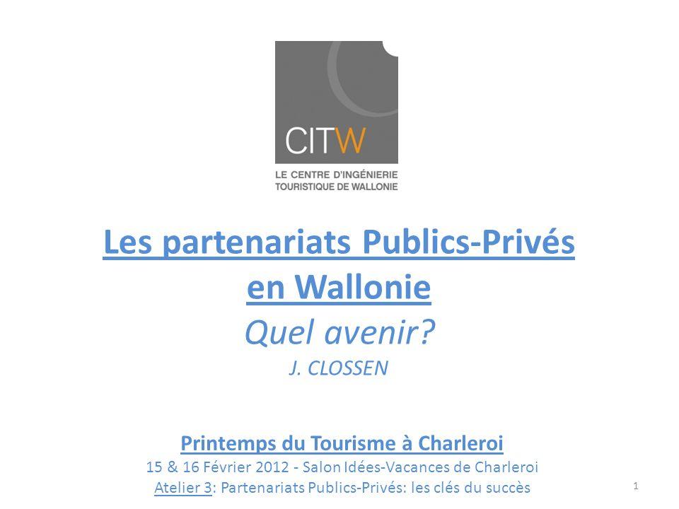 Les partenariats Publics-Privés en Wallonie Quel avenir.