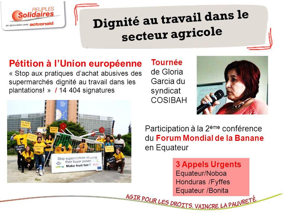 Dignité au travail dans le secteur agricole Participation à la 2 ème conférence du Forum Mondial de la Banane en Equateur Tournée de Gloria Garcia du