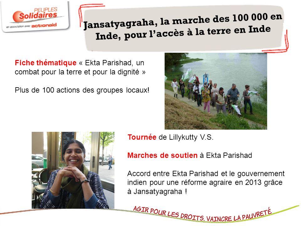 Jansatyagraha, la marche des 100 000 en Inde, pour laccès à la terre en Inde Fiche thématique « Ekta Parishad, un combat pour la terre et pour la dign