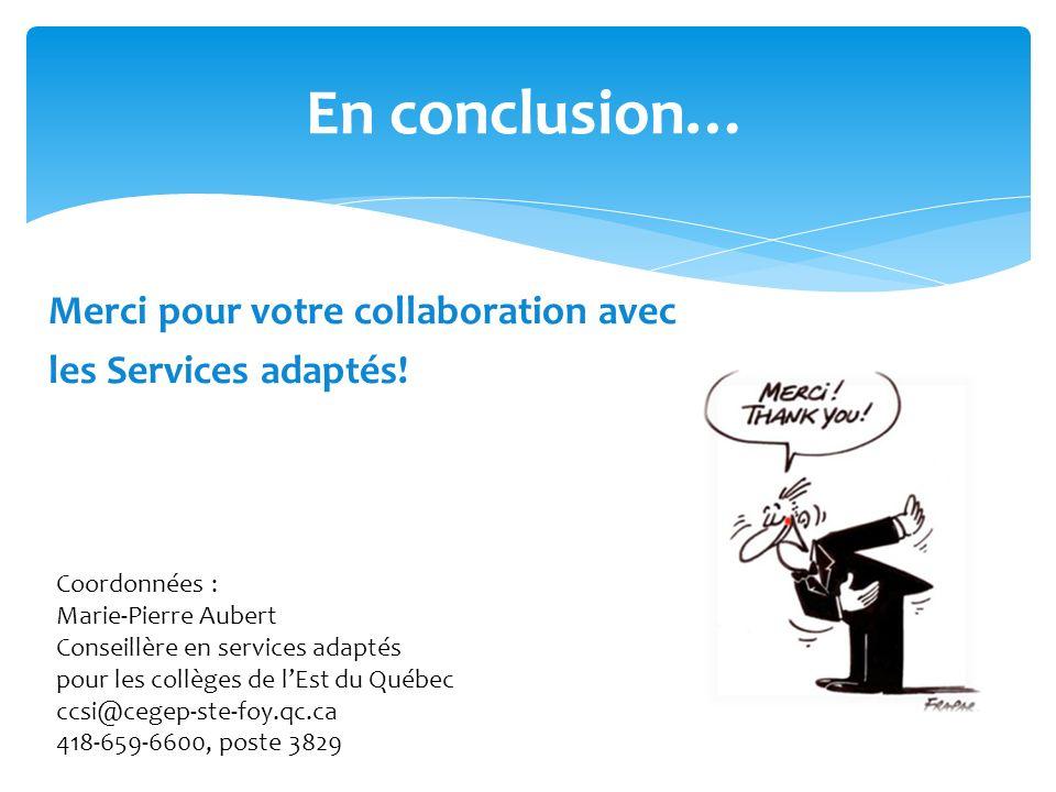 Merci pour votre collaboration avec les Services adaptés.