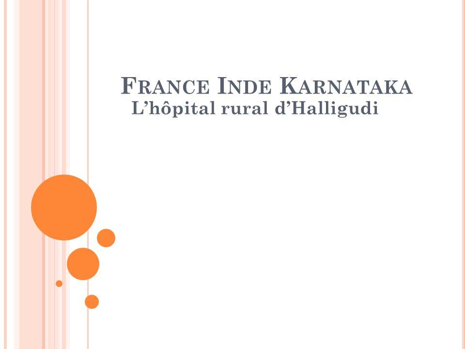 F RANCE I NDE K ARNATAKA Lhôpital rural dHalligudi