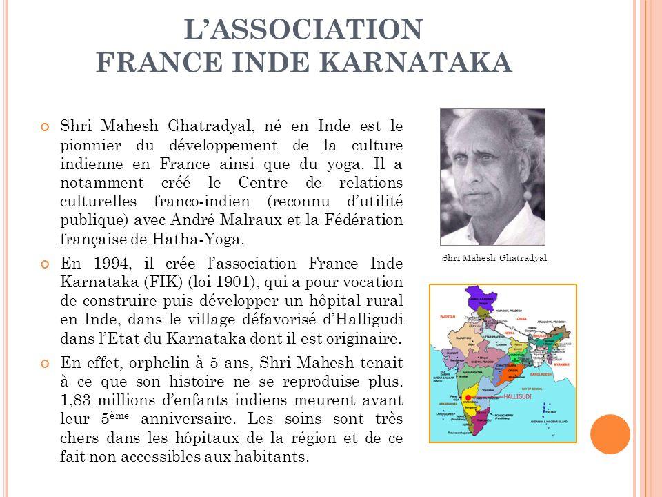 LASSOCIATION FRANCE INDE KARNATAKA Shri Mahesh Ghatradyal, né en Inde est le pionnier du développement de la culture indienne en France ainsi que du yoga.