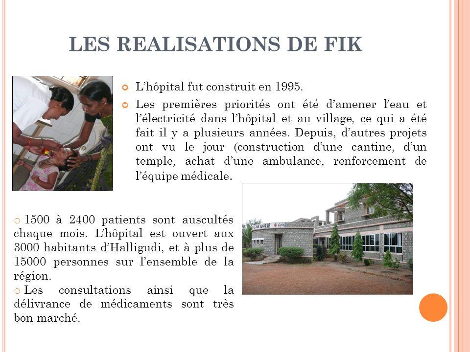 LES REALISATIONS DE FIK Lhôpital fut construit en 1995.
