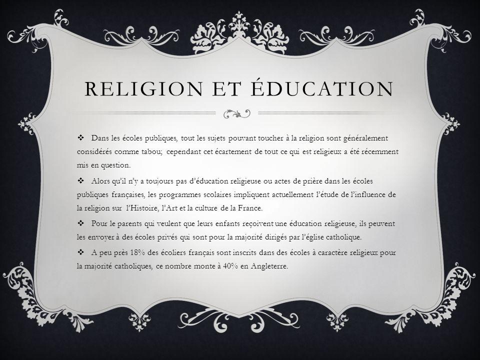 RELIGION ET ÉDUCATION Dans les écoles publiques, tout les sujets pouvant toucher à la religion sont généralement considérés comme tabou; cependant cet