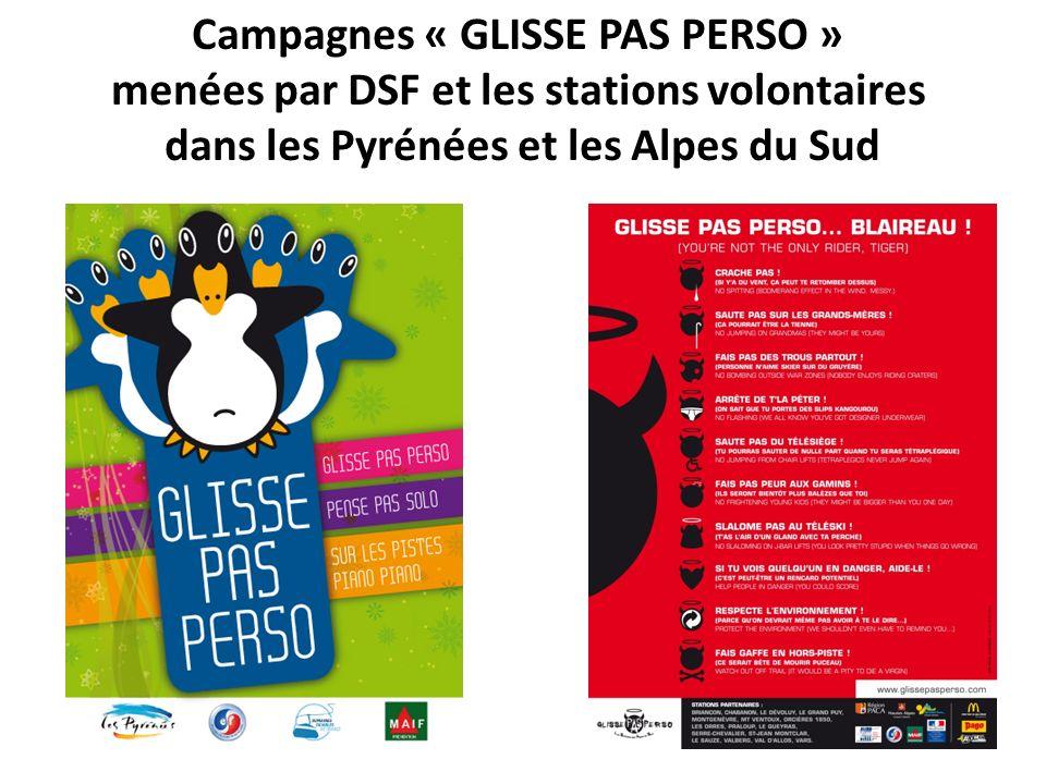 Campagnes « GLISSE PAS PERSO » menées par DSF et les stations volontaires dans les Pyrénées et les Alpes du Sud