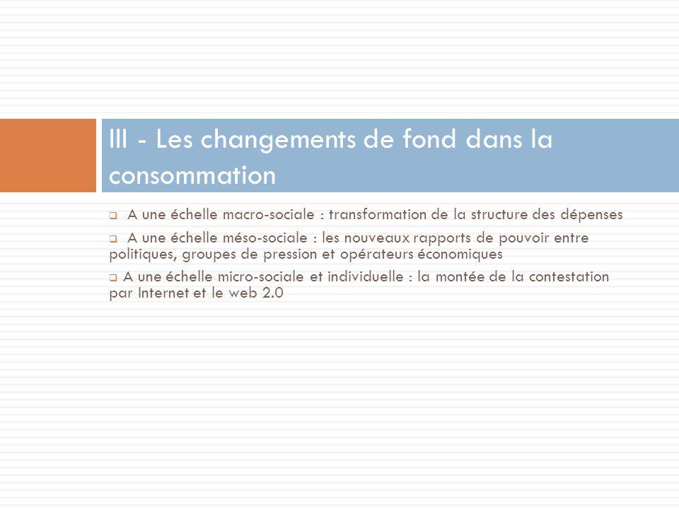 A une échelle macro-sociale : transformation de la structure des dépenses A une échelle méso-sociale : les nouveaux rapports de pouvoir entre politiqu