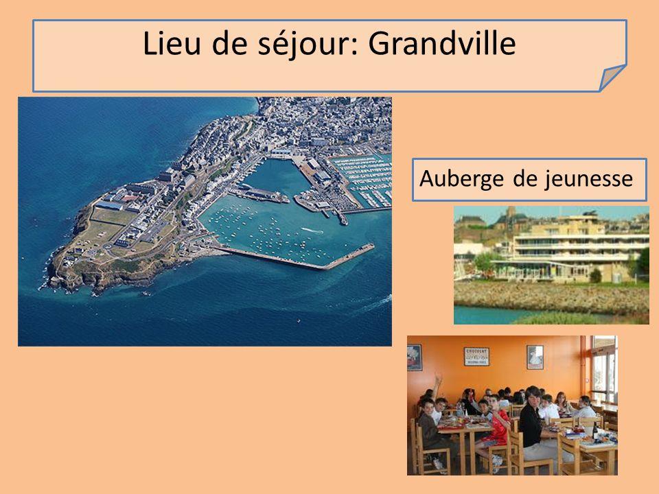 Lieu de séjour: Grandville Auberge de jeunesse