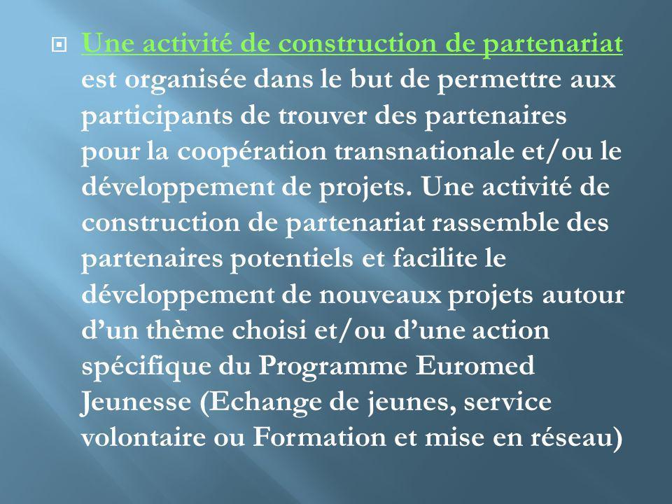 Une activité de construction de partenariat est organisée dans le but de permettre aux participants de trouver des partenaires pour la coopération transnationale et/ou le développement de projets.