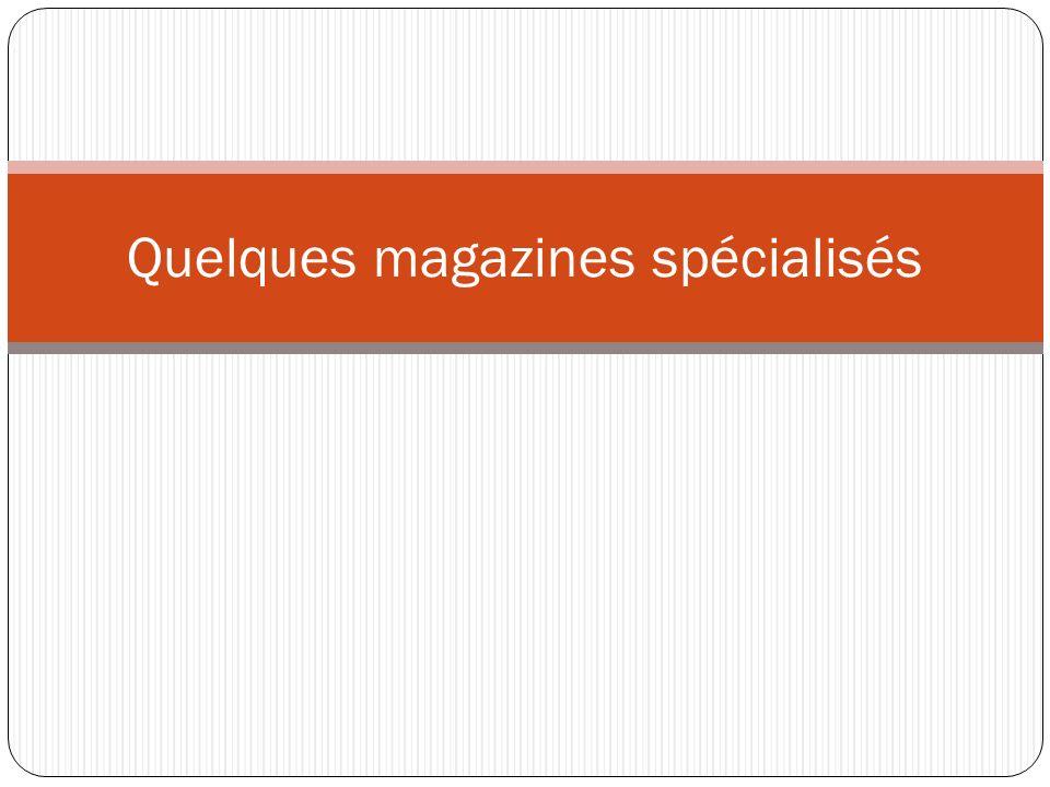 La presse spécialisée Magazine culturel Programmes télé Reportages sur faits de société Fondé en 1947 Prix : 2,30 Presse féminine Fondé en 1945 Prix : 2