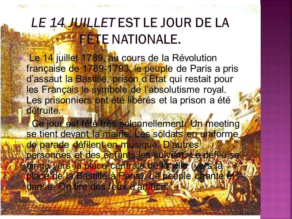 Le 14 juillet 1789, au cours de la Révolution française de 1789-1793, le peuple de Paris a pris dassaut la Bastille, prison dEtat qui restait pour les