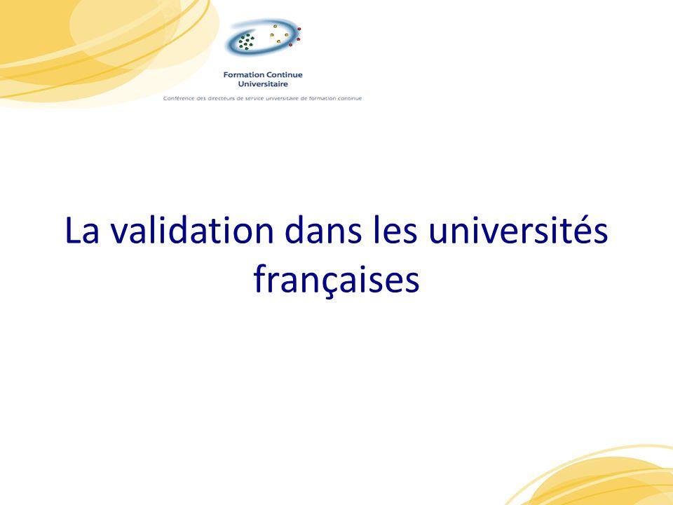 La validation dans les universités françaises 1