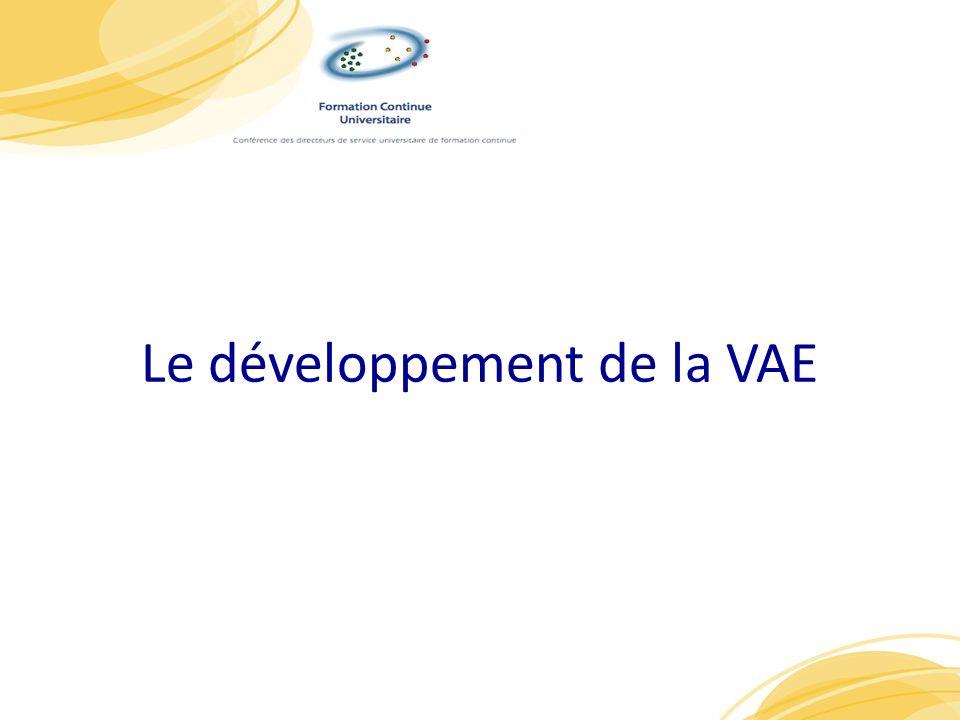 Le développement de la VAE 6