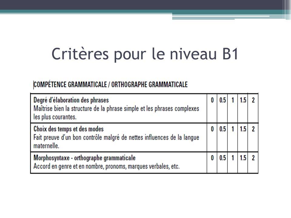 Critères pour le niveau B1