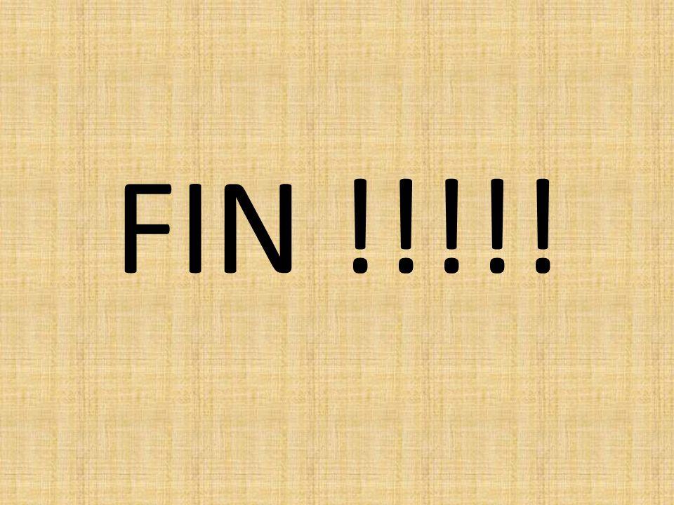 FIN !!!!!