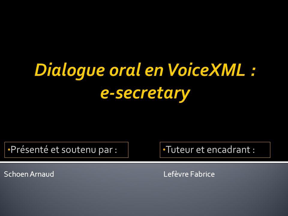 Lefèvre Fabrice Présenté et soutenu par : Tuteur et encadrant : Schoen Arnaud
