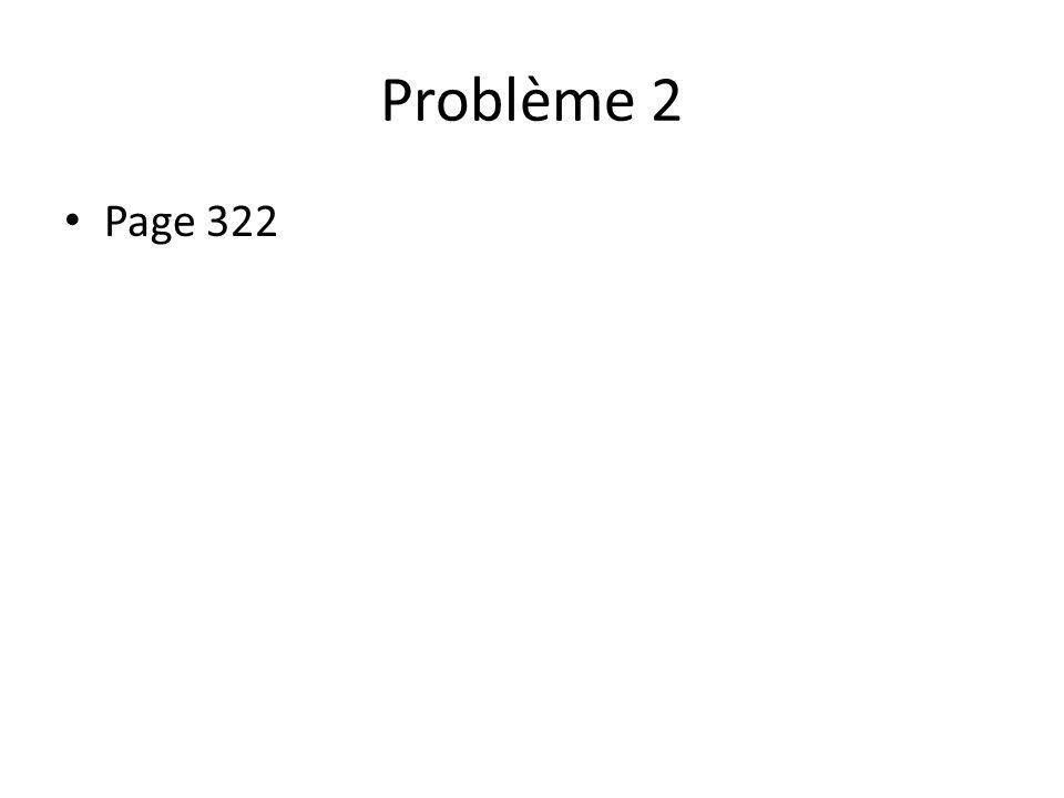 Problème 2 Page 322