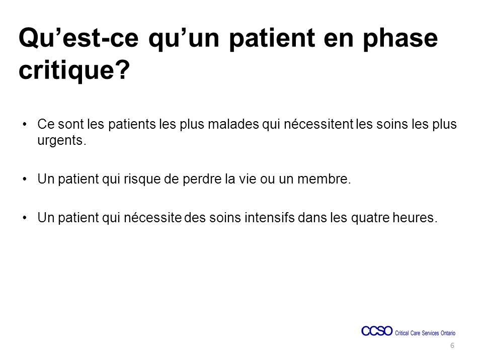 Quest-ce quun patient en phase critique.