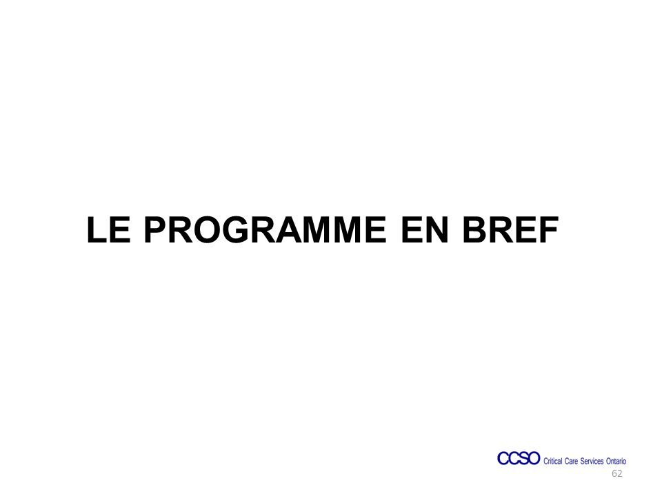 LE PROGRAMME EN BREF 62