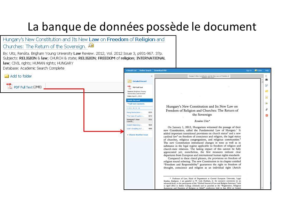 La banque de données possède le document