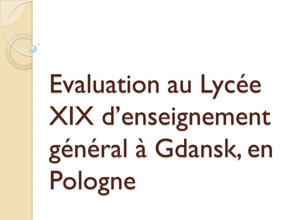 Evaluation au Lycée XIX denseignement général à Gdansk, en Pologne
