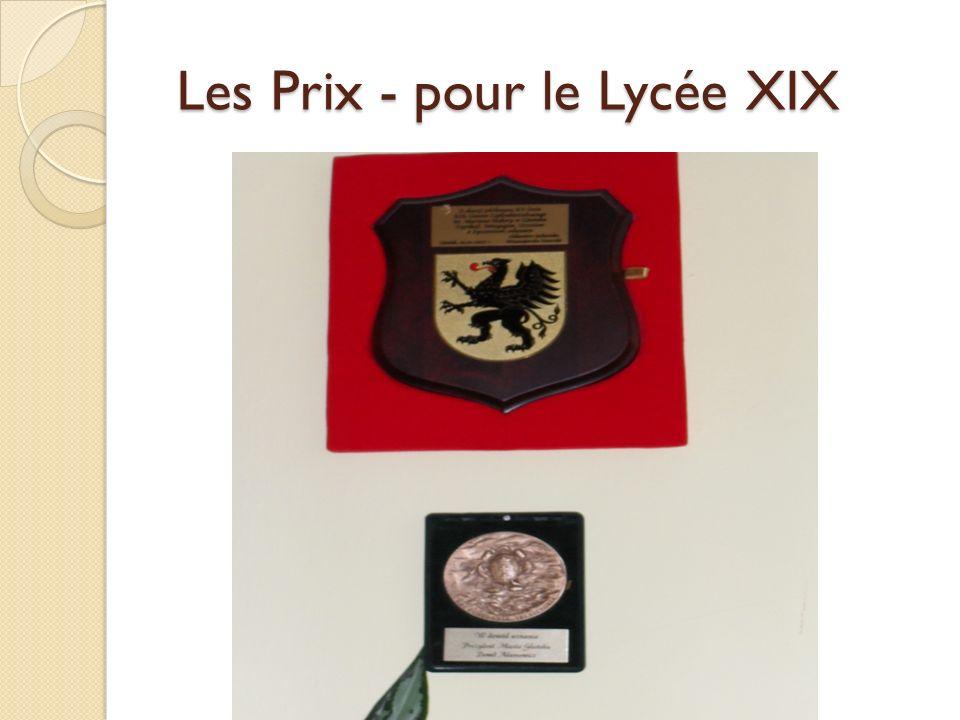 Les Prix - pour le Lycée XIX Les Prix - pour le Lycée XIX