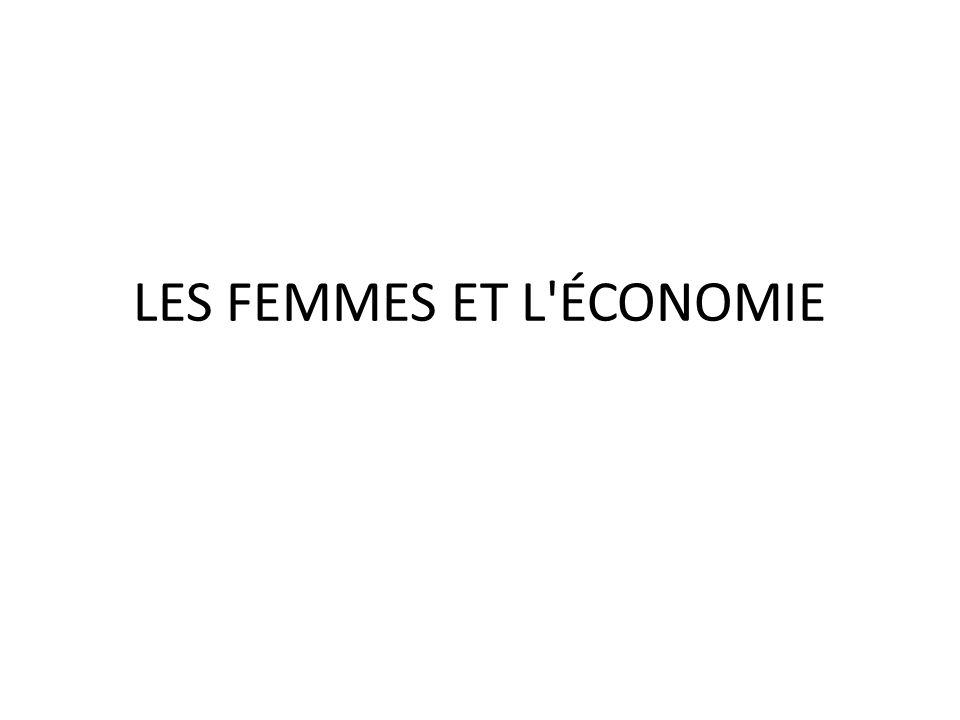 LES FEMMES ET L'ÉCONOMIE