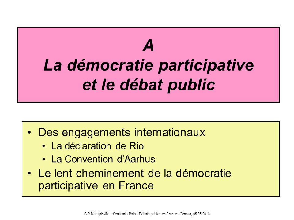 GIR Maralpin/JM – Seminario Polis - Débats publics en France - Genova, 05.05.2010 Incidences de débat public sur les projets [cf.