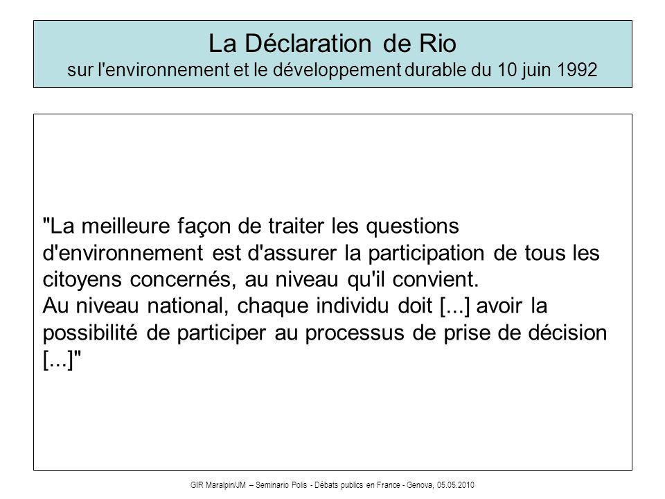 GIR Maralpin/JM – Seminario Polis - Débats publics en France - Genova, 05.05.2010 La Déclaration de Rio sur l'environnement et le développement durabl