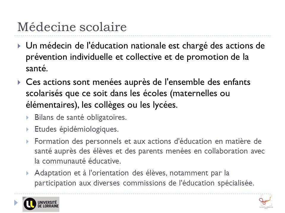 Médecine scolaire Un médecin de l'éducation nationale est chargé des actions de prévention individuelle et collective et de promotion de la santé. Ces