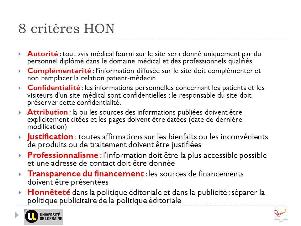 8 critères HON Autorité : tout avis médical fourni sur le site sera donné uniquement par du personnel diplômé dans le domaine médical et des professio