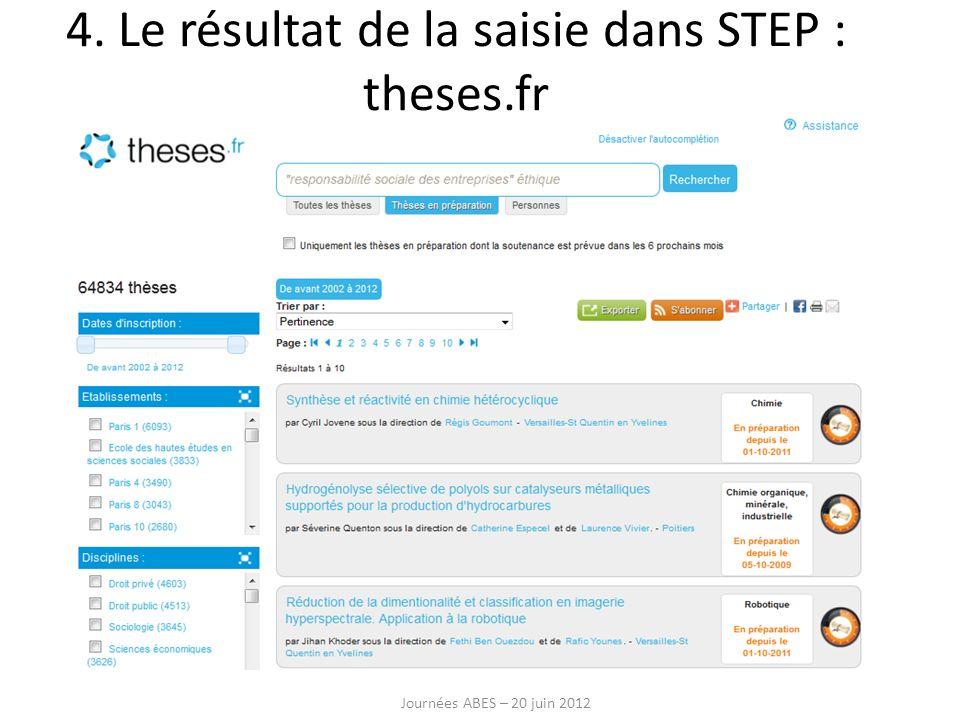 4. Le résultat de la saisie dans STEP : theses.fr Journées ABES – 20 juin 2012