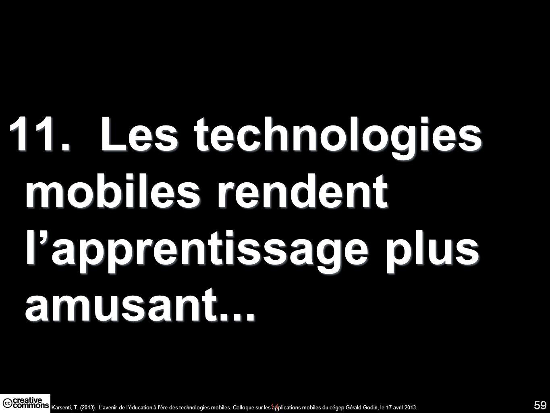 Karsenti, T. (2013). Lavenir de léducation à lère des technologies mobiles.