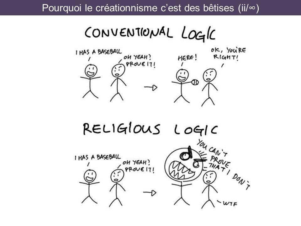 Pourquoi le créationnisme cest des bêtises (ii/)