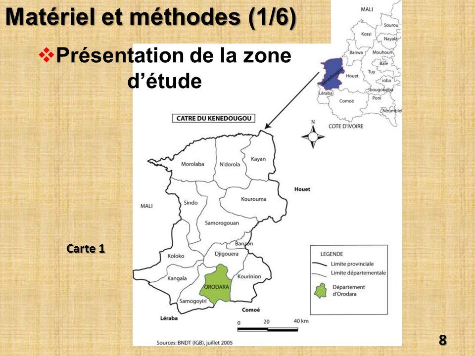 Présentation de la zone détude 8 Matériel et méthodes (1/6) Carte 1