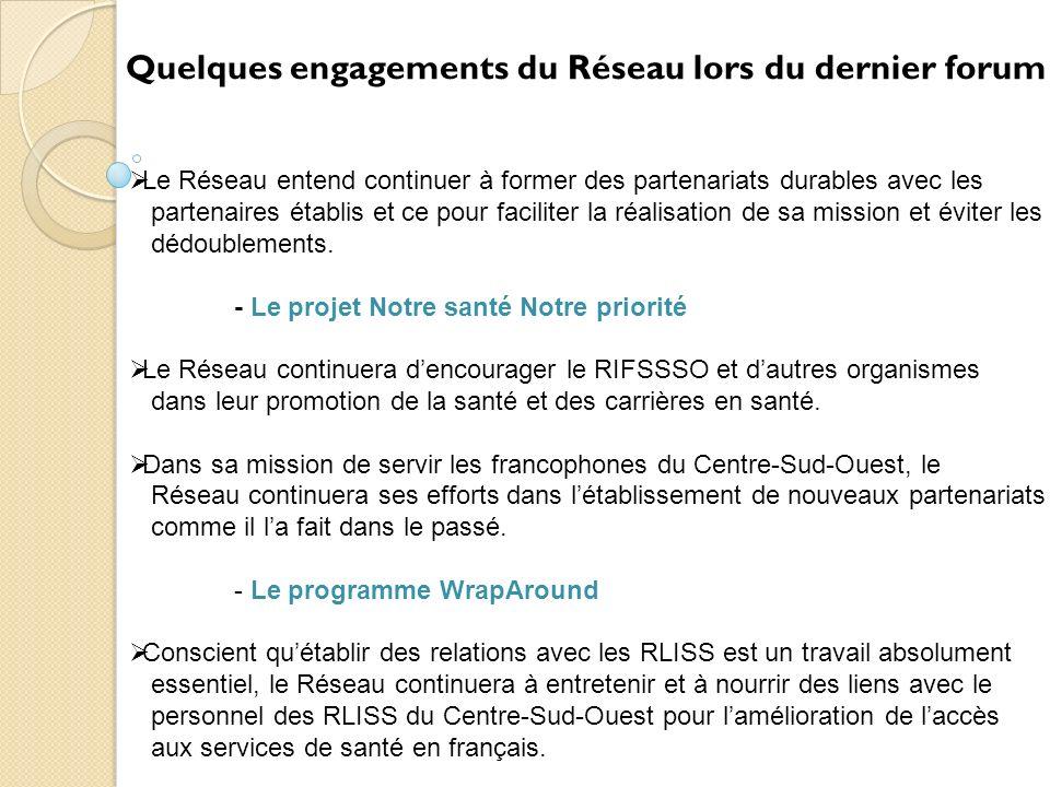 Cest suite à tout ce qui précède que le Réseau franco-santé du Sud a décidé dorganiser ces Forums santé, en vue de répondre de façon plus efficace aux besoins des communautés Francophones de la région du Centre-sud-ouest.