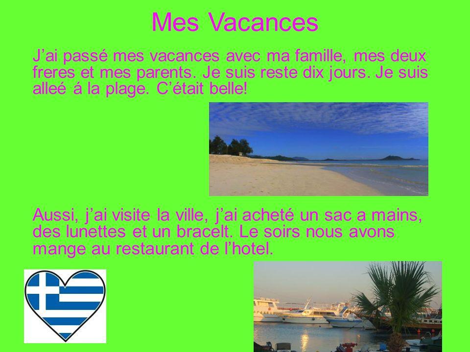 Mes Vacances!!