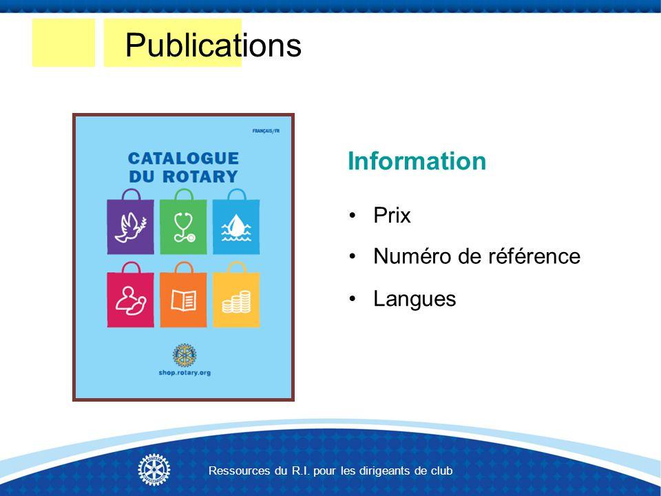 Information Langues Numéro de référence Prix Publications Ressources du R.I.