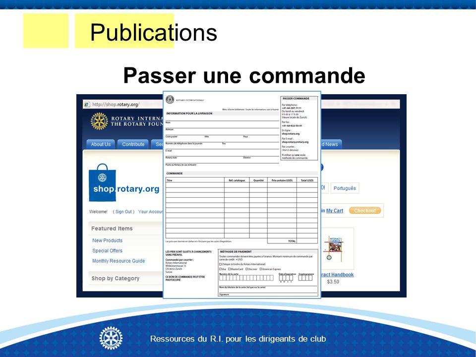 Publications Passer une commande Ressources du R.I. pour les dirigeants de club
