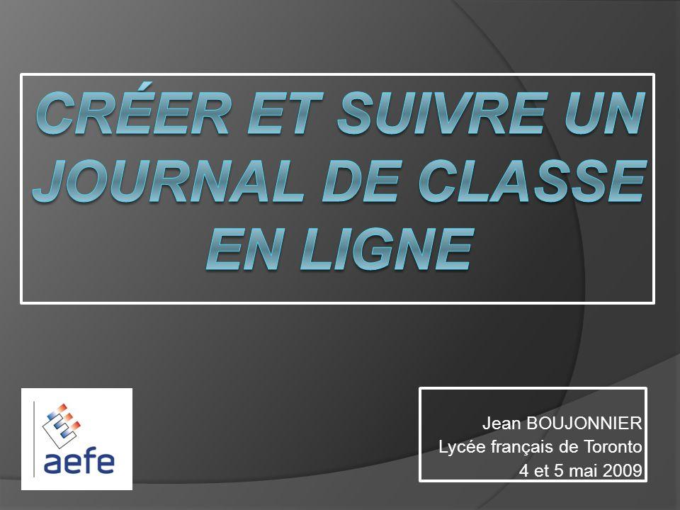 Les avantages dun journal de classe en ligne TOUJOURS UNE FINALITÉ ET UN BUT AU TRAVAIL FAIT EN CLASSE : ÊTRE SUR LE BLOG !!!
