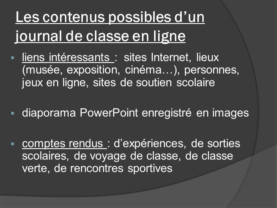 Les contenus possibles dun journal de classe en ligne Ce que vous voulez !!!