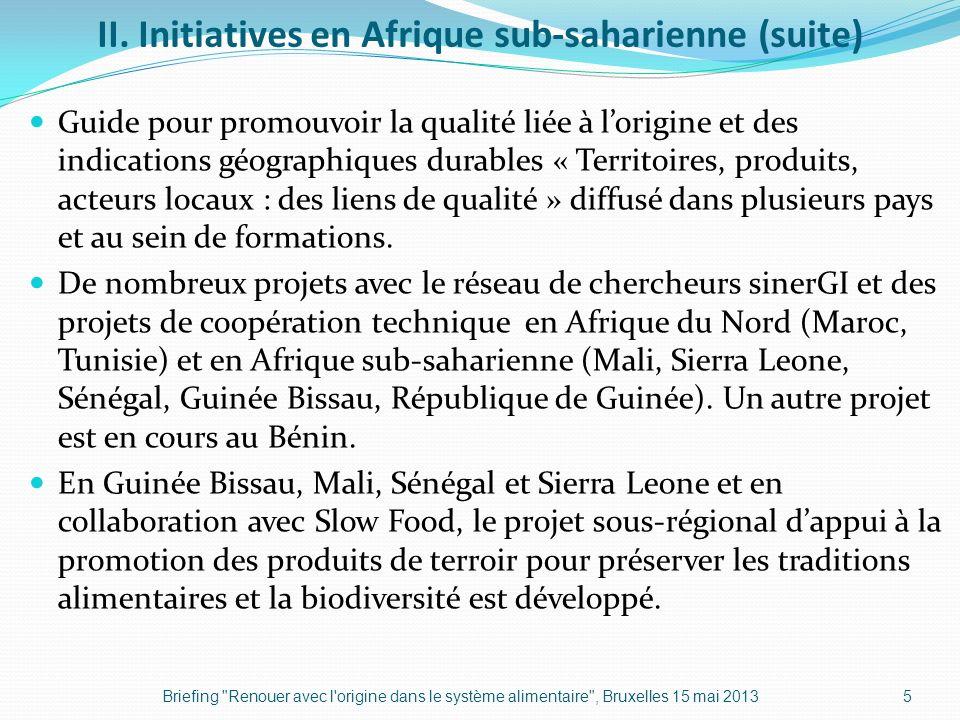 II. Initiatives en Afrique sub-saharienne (suite) Guide pour promouvoir la qualité liée à lorigine et des indications géographiques durables « Territo