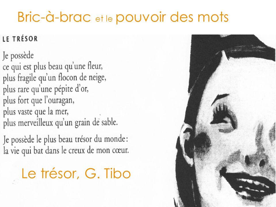 Bric-à-brac et le pouvoir des mots Le trésor, G. Tibo