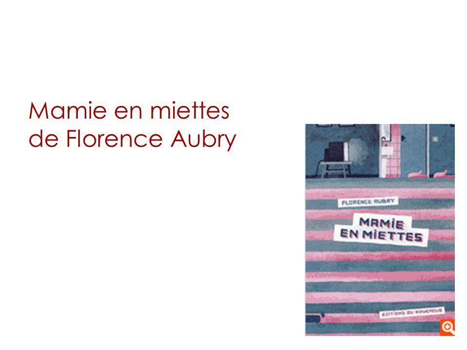 Mamie en miettes de Florence Aubry
