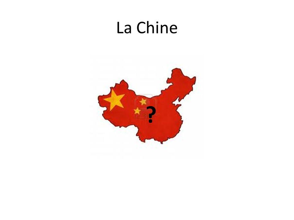 La Chine ?