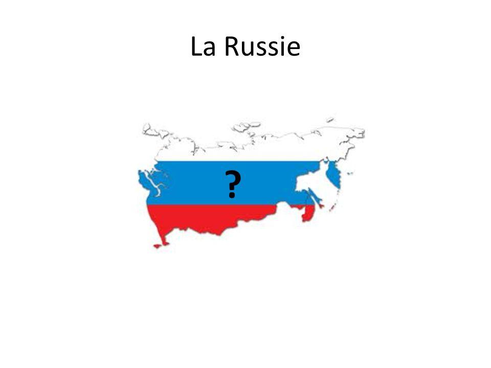 La Russie ?