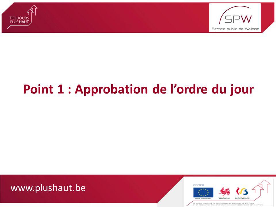 www.plushaut.be Point 2 : Approbation du procès-verbal de la réunion du 21 juin 2011