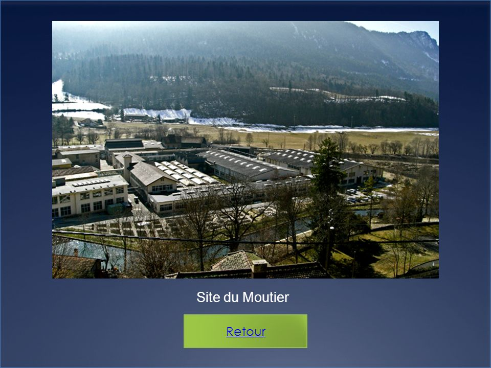 Site du Moutier Retour