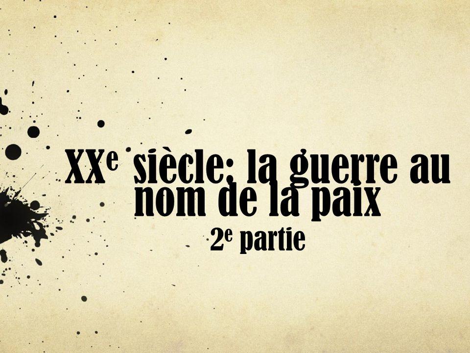 Plan du cours 1.Entre-deux guerres: une paix si fragile 1.