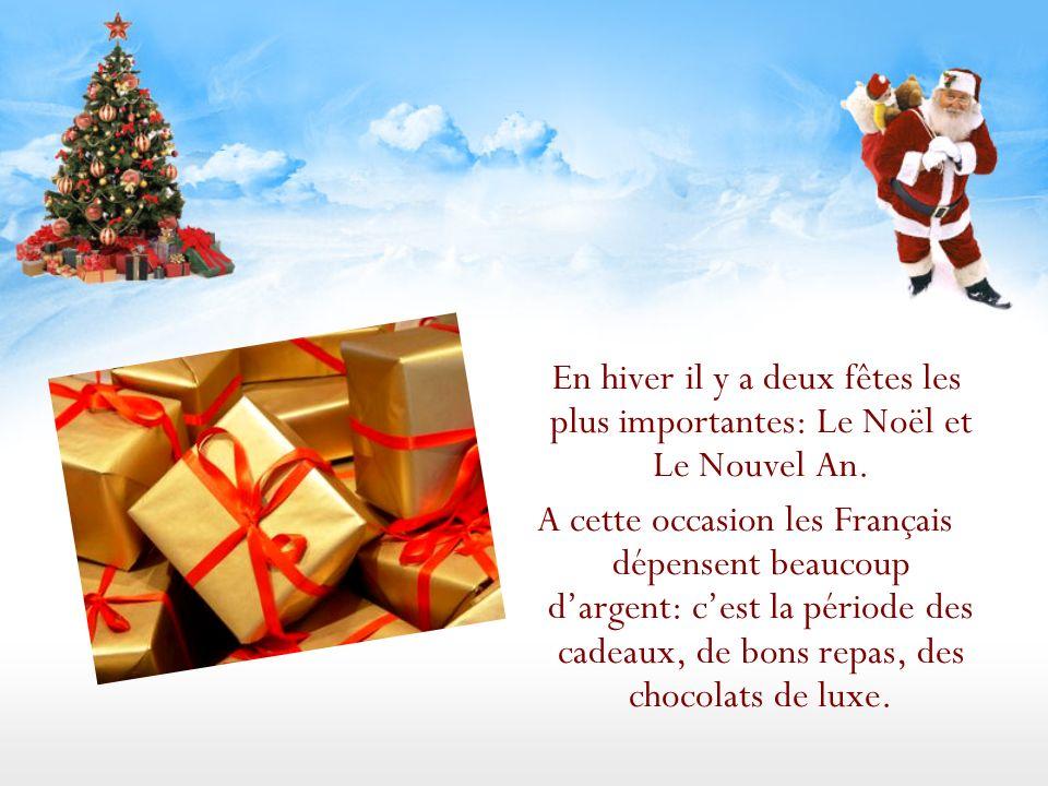 En hiver il y a deux fêtes les plus importantes: Le Noël et Le Nouvel An.