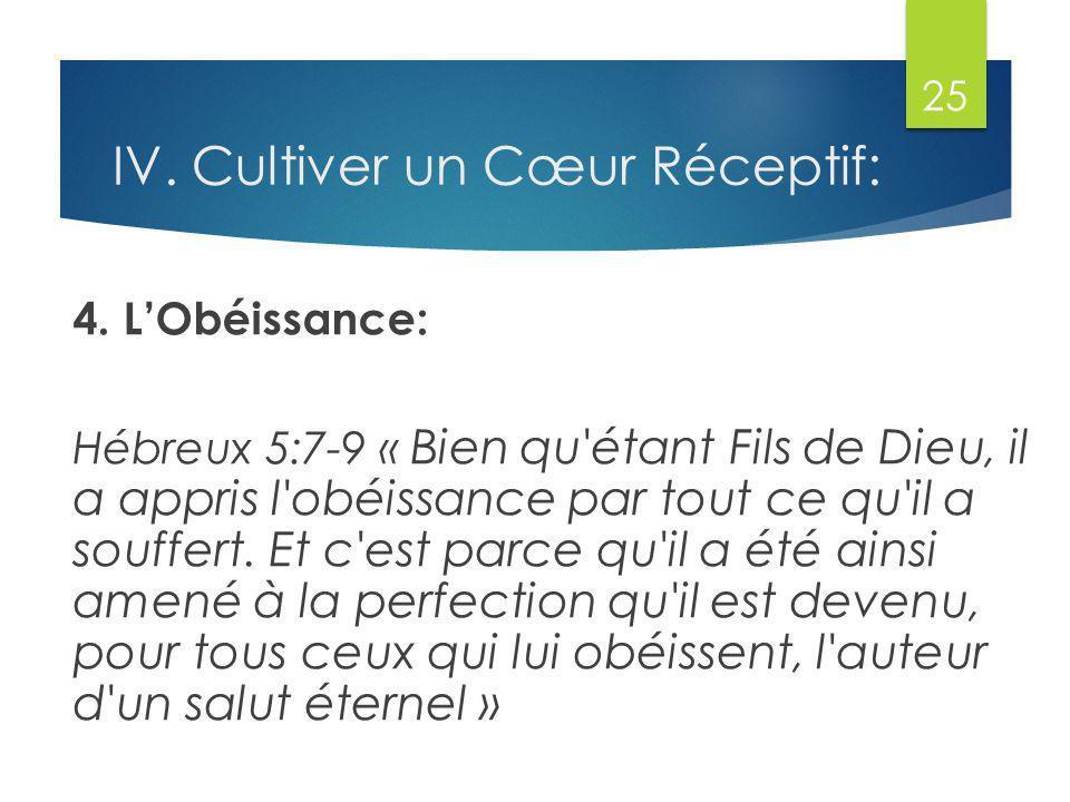 IV.Cultiver un Cœur Réceptif: 4.